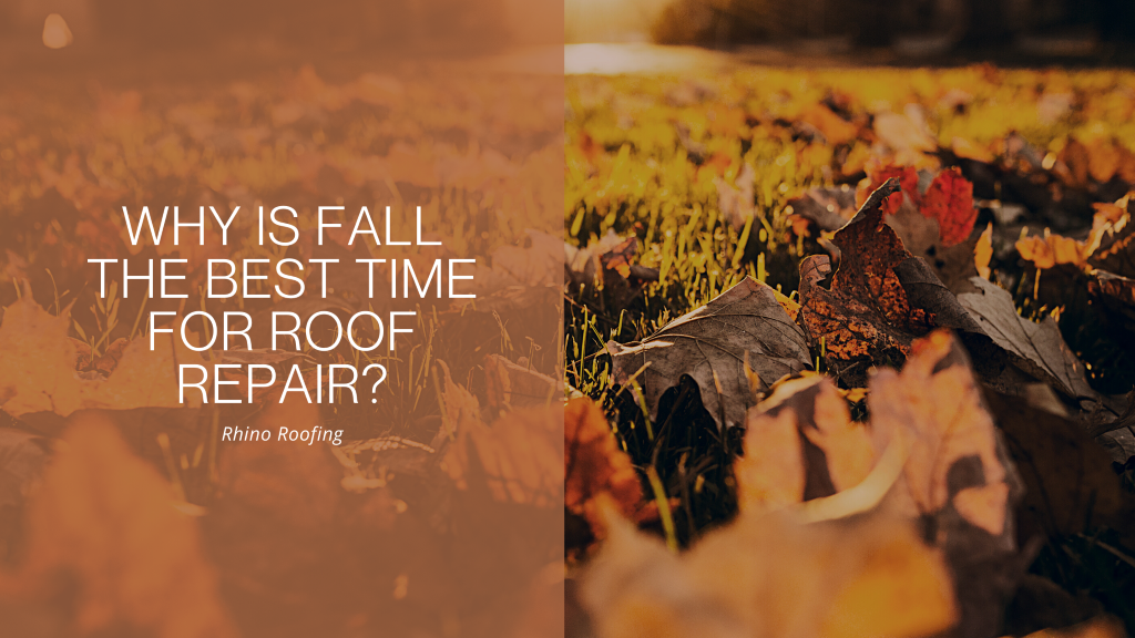 Why Is Fall the Best Time for Roof Repair?