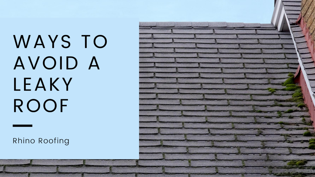 How to Avoid a Leaky Roof